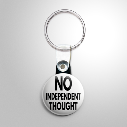 Horror - They Live: No Independent Thought Keychain