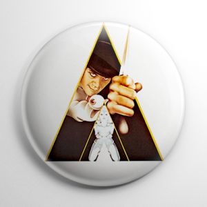 A Clockwork Orange Poster Button