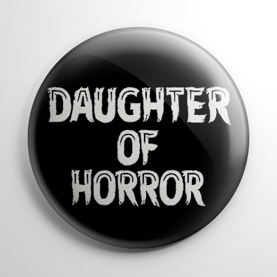Daughter of Horror Button