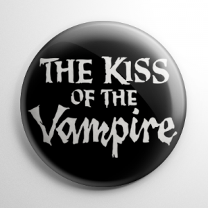 The Kiss of the Vampire Button