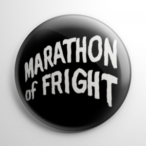 Marathon of Fright Button