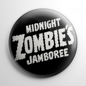 Midnight Zombie's Jamboree Button