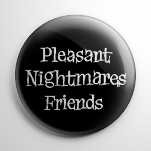 Pleasant Nightmares Friends Button