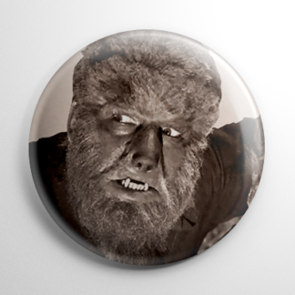 Wolf Man Lon Chaney Button