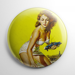 Attack of the 50 Foot Woman Button