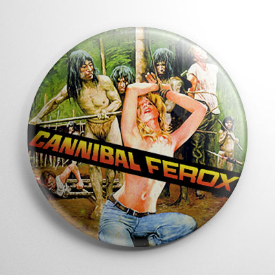 Cannibal Ferox Button