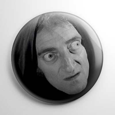 "Young Frankenstein - Igor ""Eye Gore"" Button"