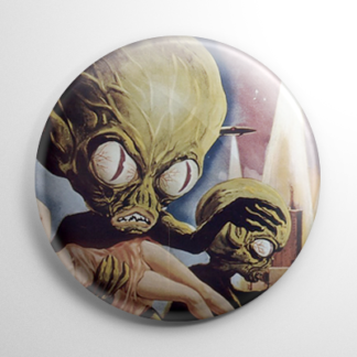 Invasion of the Saucer Men Button