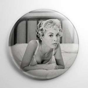 Scream Queen - Janet Leigh Psycho (B) B&W Button