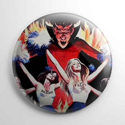 Satan's Cheerleaders Button