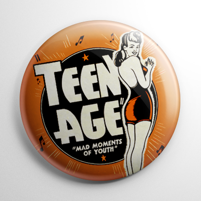 Teen Age Exploitation Button