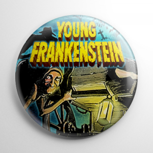 Young Frankenstein - Poster B Button
