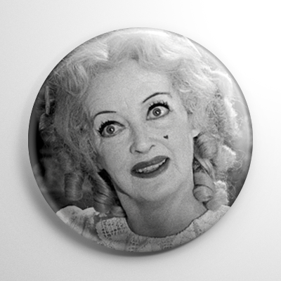Scream Queen - Bette Davis Baby Jane B&W Button