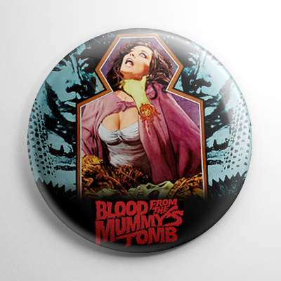Blood from the Mummy's Tomb (B) Button