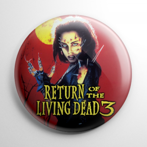 Return of the Living Dead 3 Button
