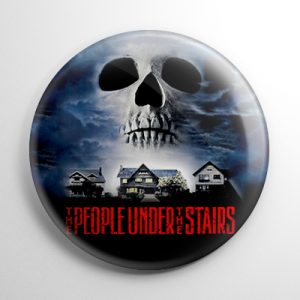 The People Under the Stairs Button