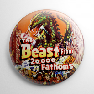 The Beast from 20,000 Fathoms (B) Button