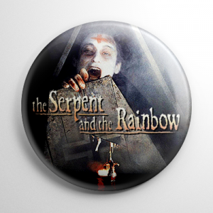 The Serpent and the Rainbow Button
