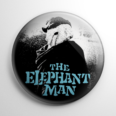 The Elephant Man Button