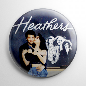 Heathers Button