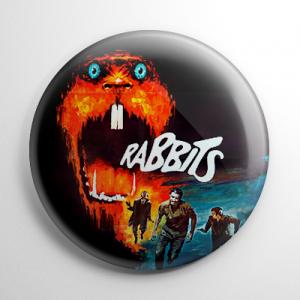 Night of the Lepus / Rabbits Button