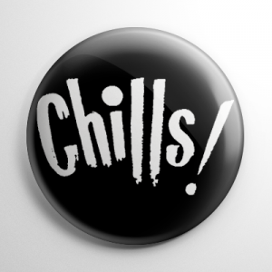 Chills! Button