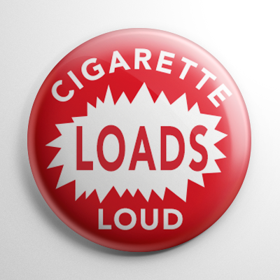 Novelty - Cigarette Loads Button
