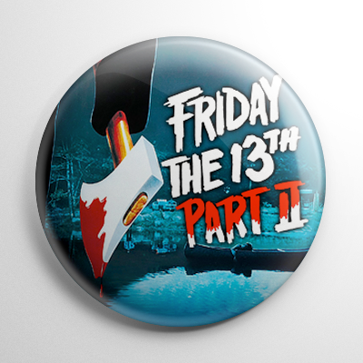 Friday the 13th Part II Button