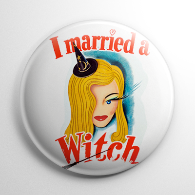 I Married a Witch (B) Button