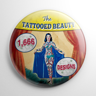 Sideshow - Tattooed Beauty Button
