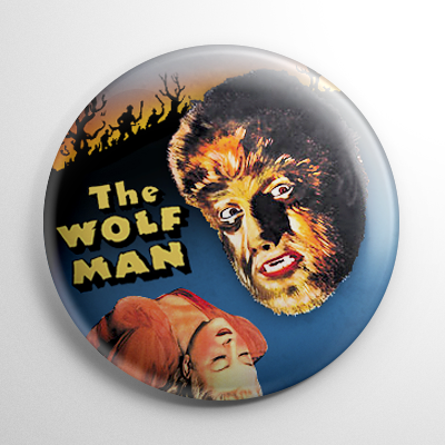 The Wolf Man Poster Button
