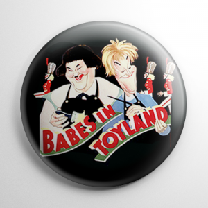Babes in Toyland / March of the Wooden Soldiers Button