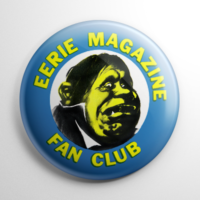 Fan Club - Eerie Magazine Button