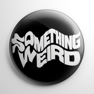 Something Weird Title Button