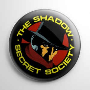 Fan Club - The Shadow Secret Society Button