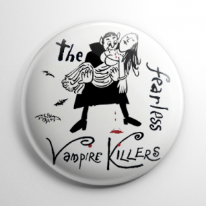 The Fearless Vampire Killers (D) Button