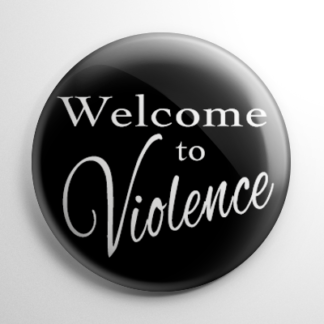 Welcome to Violence Button