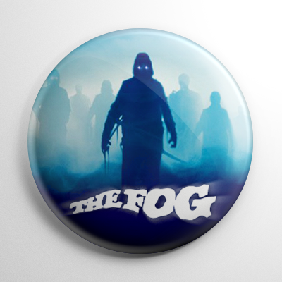 The Fog (B) Button