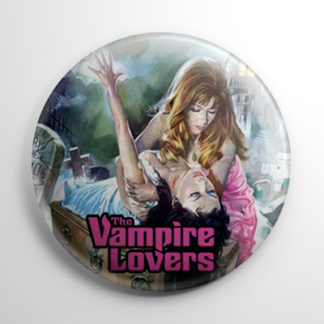 The Vampire Lovers Button