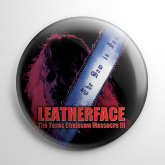 Leatherface: The Texas Chainsaw Massacre III Button