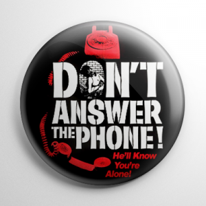 Don't Answer the Phone Button