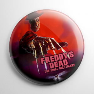 Freddy's Dead: The Final Nightmare Button