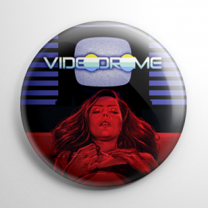 Videodrome Button