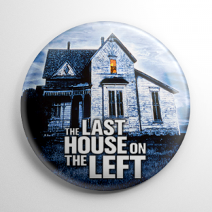 Last House on the Left (B) Button