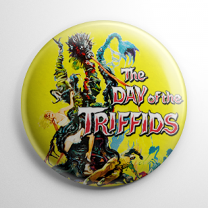 The Day of the Triffids Button