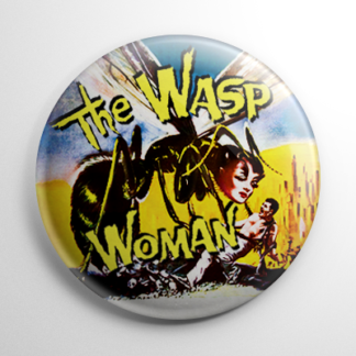 The Wasp Woman Button