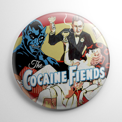 The Cocaine Fiends Button