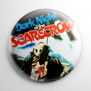 Dark Night of the Scarecrow Button