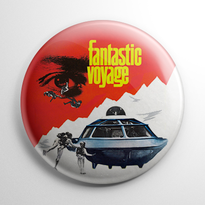 Fantastic Voyage Button