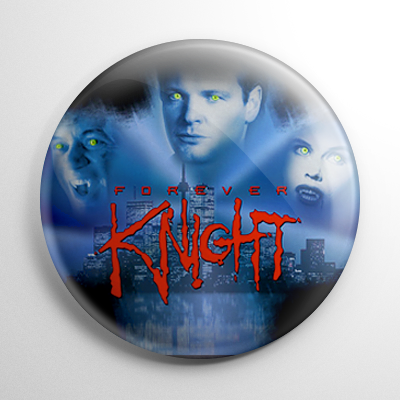 Forever Knight Button